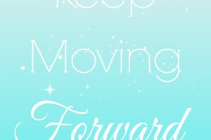 Keep Moving Forward Printable