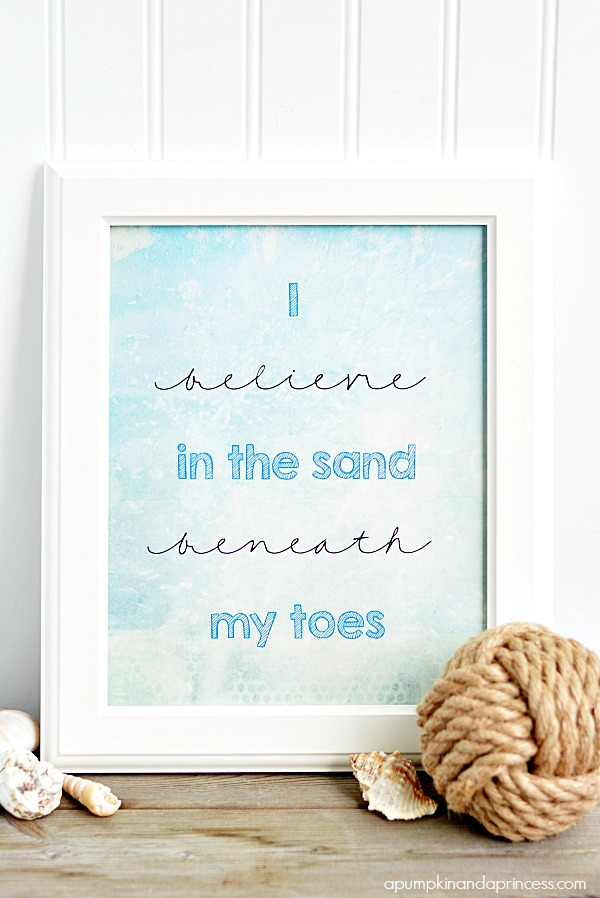 I believe in the sand beneath my toes