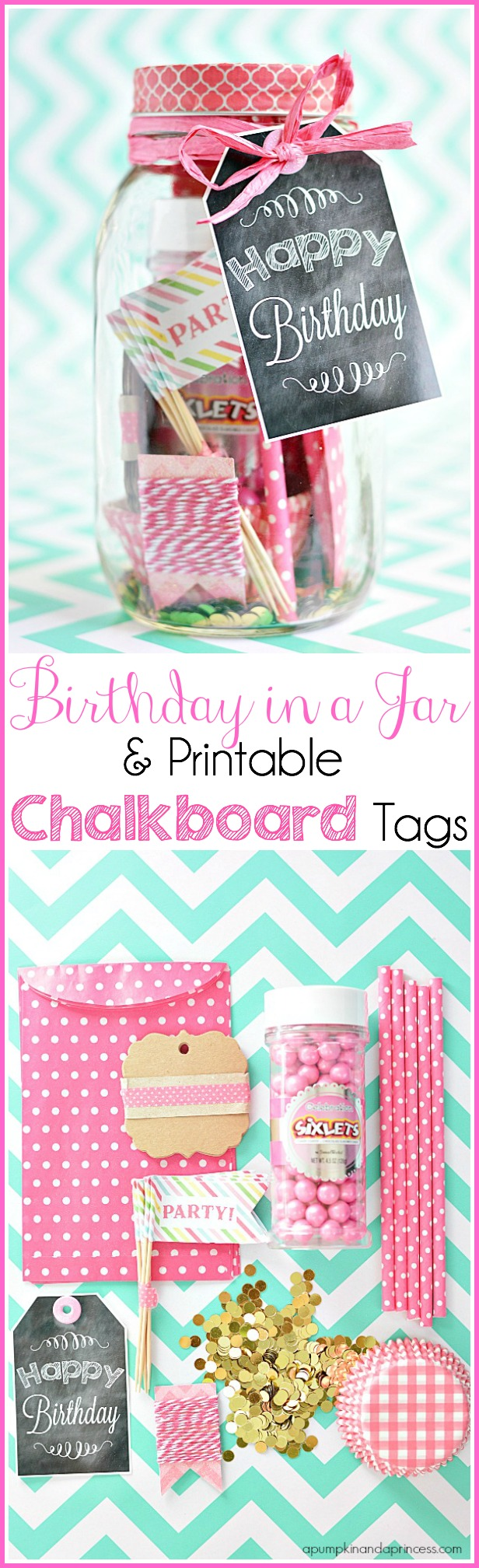 Mason Jar Gift + Printable Chalkboard Birthday Tags