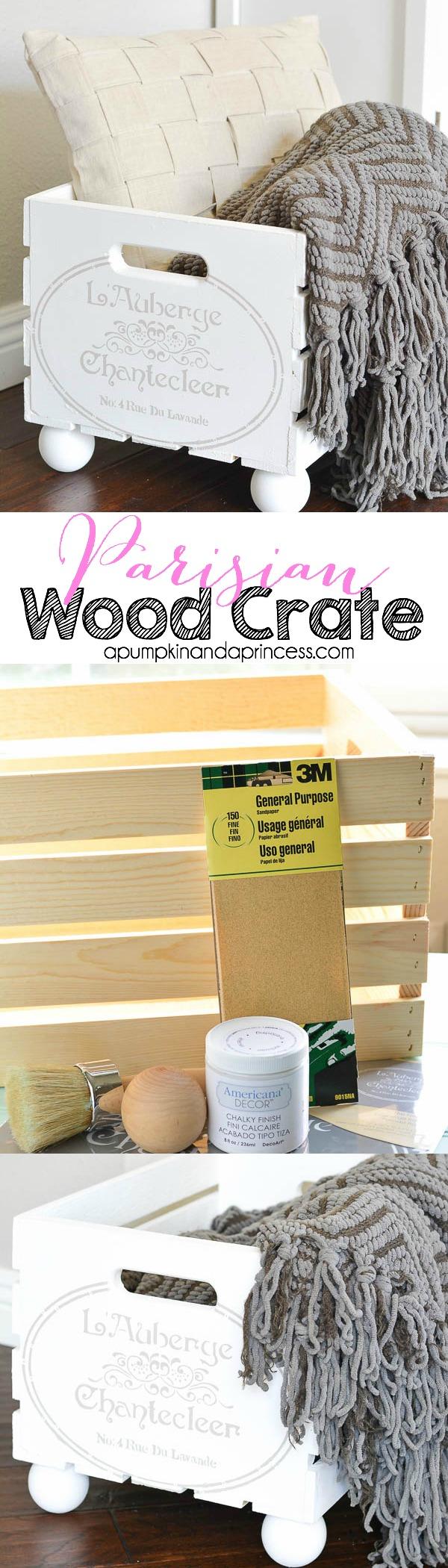 DIY Parisian Wood Crate