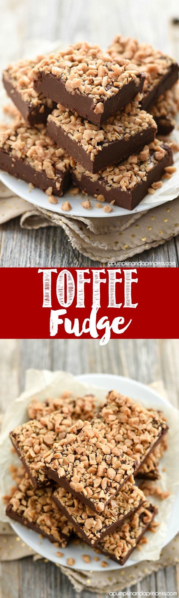 Easy Toffee Fudge Recipe