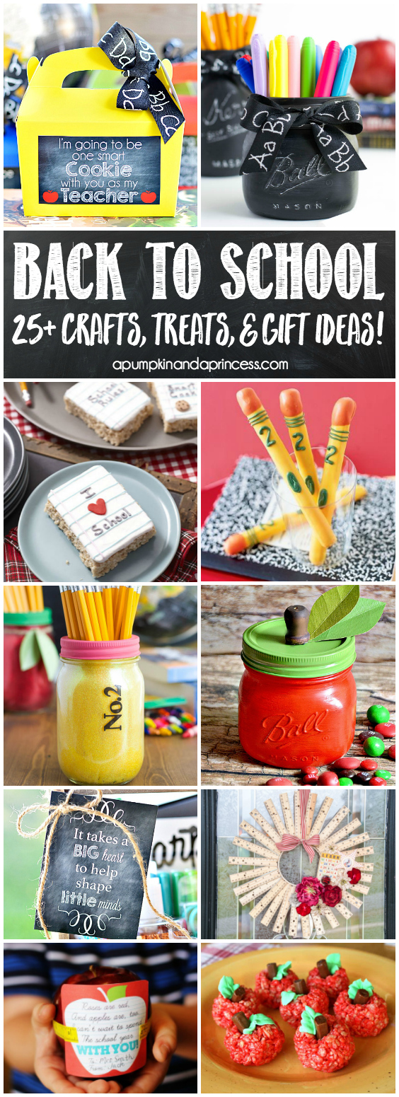 25+ Creative Back to School Ideas - crafts, teacher gifts and easy back to school treats to make with kids.