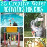 25 Creative Water Activities for Kids