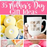35 Creative Mother's Day Gift Ideas