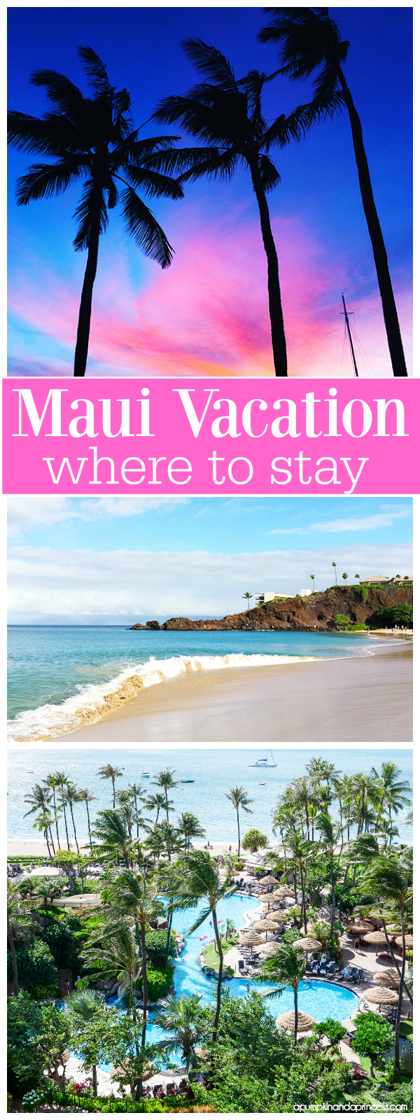 Maui Vacation Travel Tips: where to stay