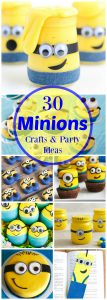 30 Creative Minions Ideas - Despicable Me Minions crafts, recipes, treats and party ideas!