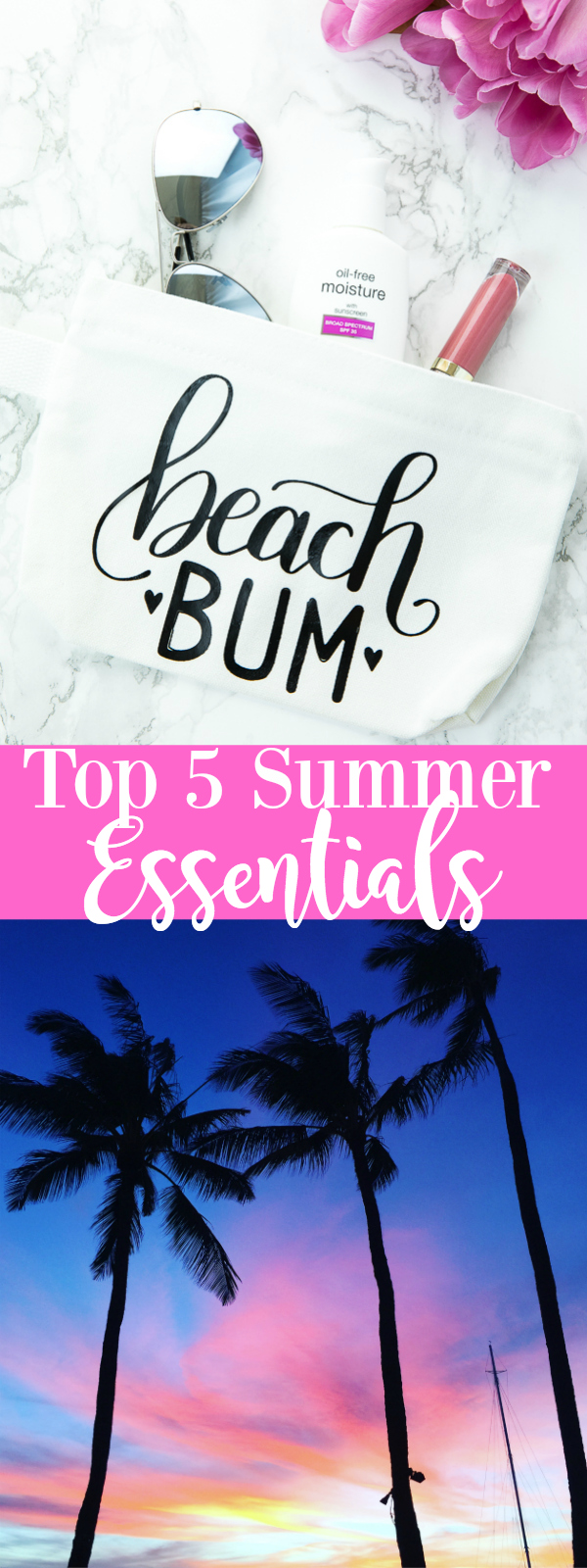Top 5 Summer Essentials